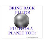 Bring Back Pluto Small Poster