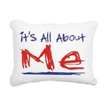 its all about me Rectangular Canvas Pillow
