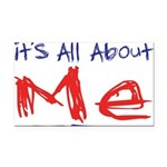 its all about me Rectangle Car Magnet