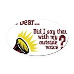 Outside Voice Oval Car Magnet