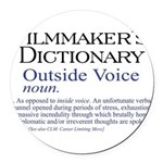 3-Outside Voice Round Car Magnet