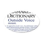 3-Outside Voice Oval Car Magnet