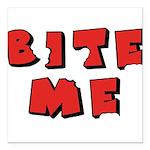 Bite Me Square Car Magnet 3