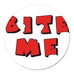 Bite Me Round Car Magnet