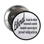 "Why I'm Liberal 2.25"" Button (10 pack)"