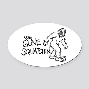 Gone Squatchin Oval Car Magnet