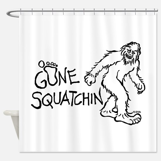 Gone Squatchin Shower Curtain