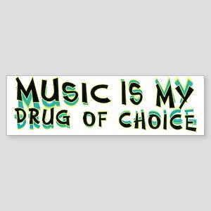 Music Is My Drug (grn) Sticker (Bumper)