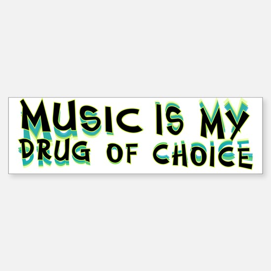 Music Is My Drug (grn) Sticker (Bumper)
