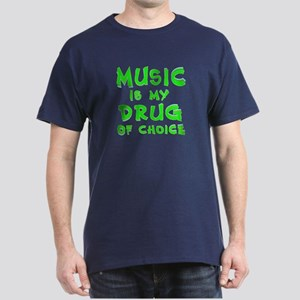 Music Is My Drug (grn) Dark T-Shirt