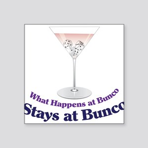 "What Happens at Bunco Square Sticker 3"" x 3"""