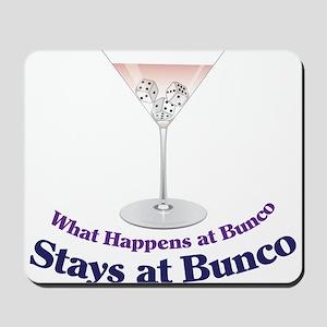 What Happens at Bunco Mousepad
