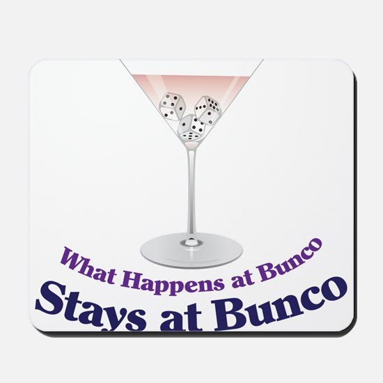 What Happens at Bunco Mousepad