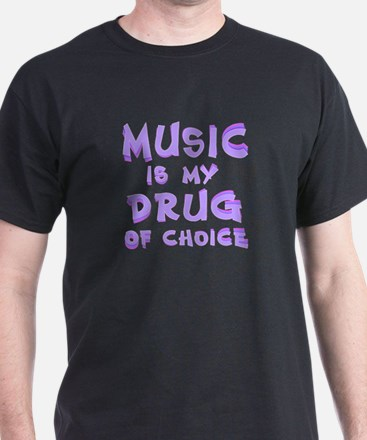 Music Is My Drug (pr) T-Shirt