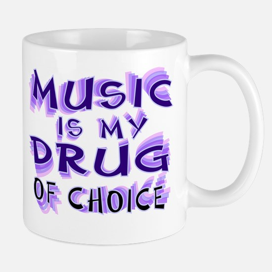Music Is My Drug (pr) Mug