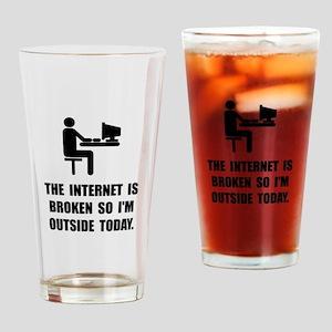 Broken Internet Outside Drinking Glass