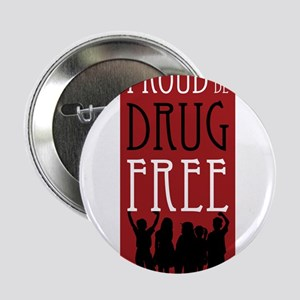 "Proudly Drug Free 2.25"" Button"