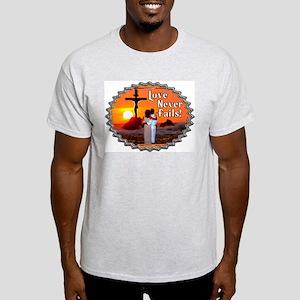 Love Never Fails! Ash Grey T-Shirt