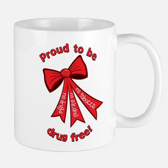 Proud to be drug free! Mug