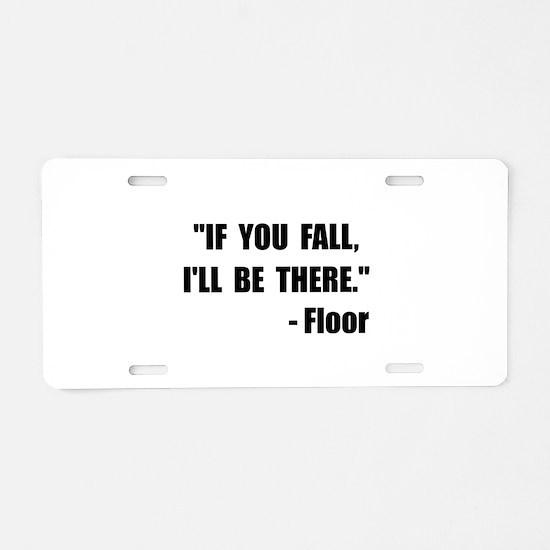 Fall Floor Quote Aluminum License Plate