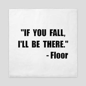 Fall Floor Quote Queen Duvet