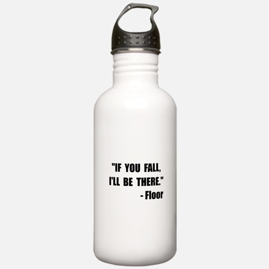 Fall Floor Quote Water Bottle