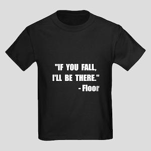 Fall Floor Quote Kids Dark T-Shirt