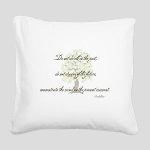 Buddha- Present Moment Square Canvas Pillow
