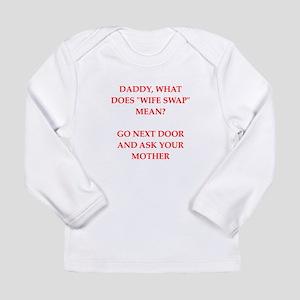 x Long Sleeve Infant T-Shirt