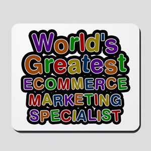 World's Greatest ECOMMERCE MARKETING SPECIALIST Mo