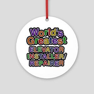 World's Greatest ELEVATOR INSTALLER REPAIRER Round