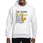 Tenor Saxobone Hooded Sweatshirt