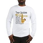 Tenor Saxobone Long Sleeve T-Shirt