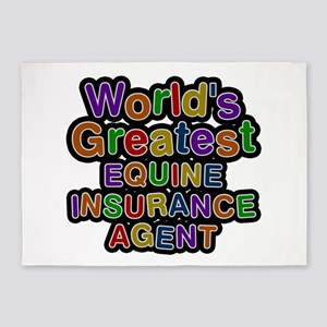 World's Greatest EQUINE INSURANCE AGENT 5'x7' Area