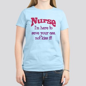 Nurse Here To Save Your Ass Women's Light T-Shirt