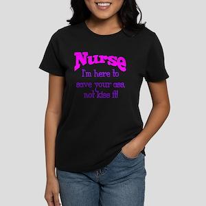 Nurse Here To Save Your Ass Women's Dark T-Shirt