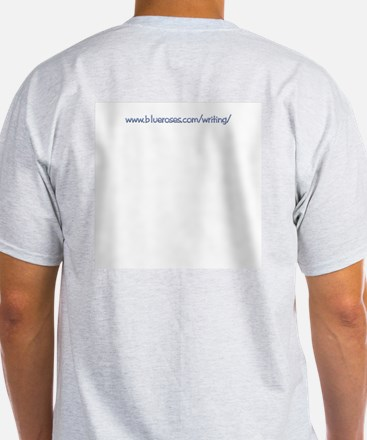 I Write, Therefore.... Ash Grey T-Shirt