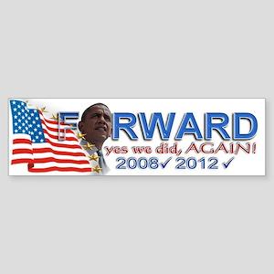 yes we did, AGAIN!: Sticker (Bumper)