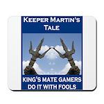 Mousepad: Keeper Martin's Tale