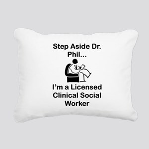 Step Aside Dr. Phil... Rectangular Canvas Pillow