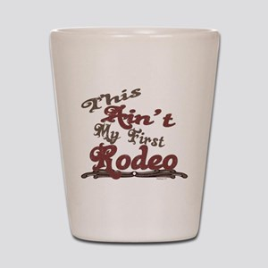 First Rodeo Shot Glass
