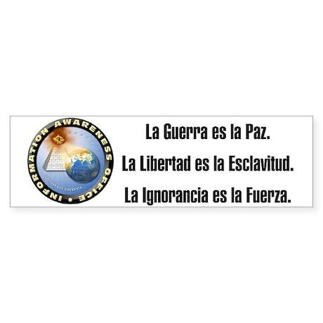 La Guerra es la Paz. Bumper Sticker