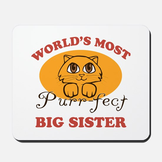 One Purrfect Big Sister Mousepad