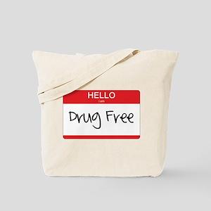 Hello Im Drug Free Tote Bag
