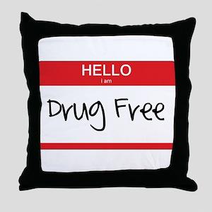 Hello Im Drug Free Throw Pillow