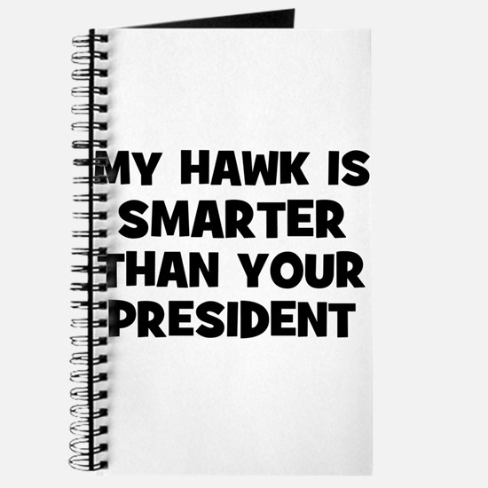 My Hawk Is Smarter Than Your Journal
