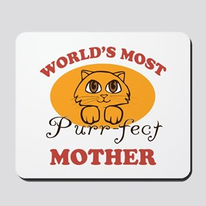 One Purrfect Mother Mousepad