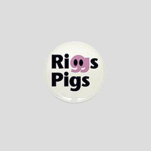 RIGGS PIGS - Mini Button