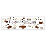 Official COMMON GROUNDS Coffee Shop Bumper Sticker