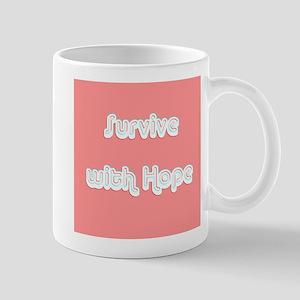 Survive w/ Hope Cancer Survivor Pink Mug